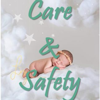 BABY CARE AND SAFETY